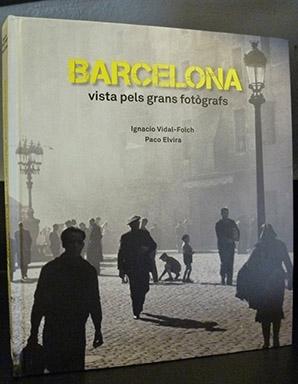 Barcelona Vista pels Grans Fotògrafs | Barcelona Visions