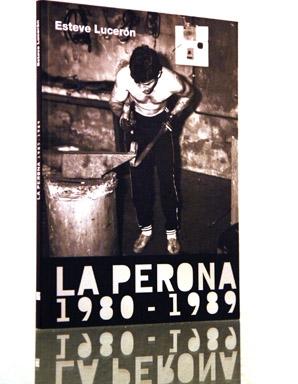 La Perona 1980-1989 | Barcelona Visions