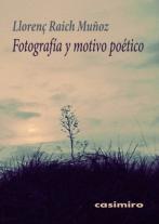 Fotografía y motivo poético | Barcelona Visions
