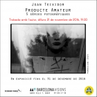Meeting with the author: 'Amateur Product. 5 photographic series' by Joan Teixidor | Barcelona Visions